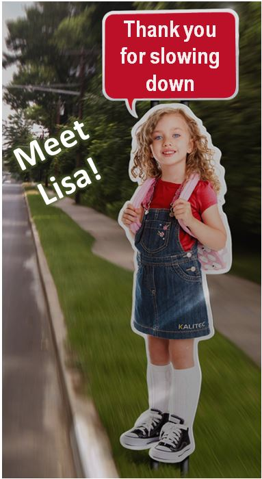 "Meet Lisa, she says ""thank you for slowing down"""