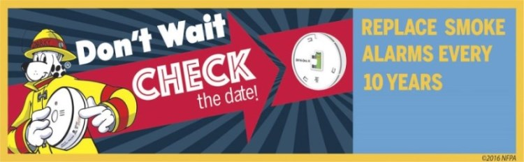Don't wait check the date! replace smoke alarms every 10 years